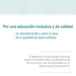 Por una educación inclusiva y de calidad, sin discriminación y sobre la base de la igualdad de oportunidades