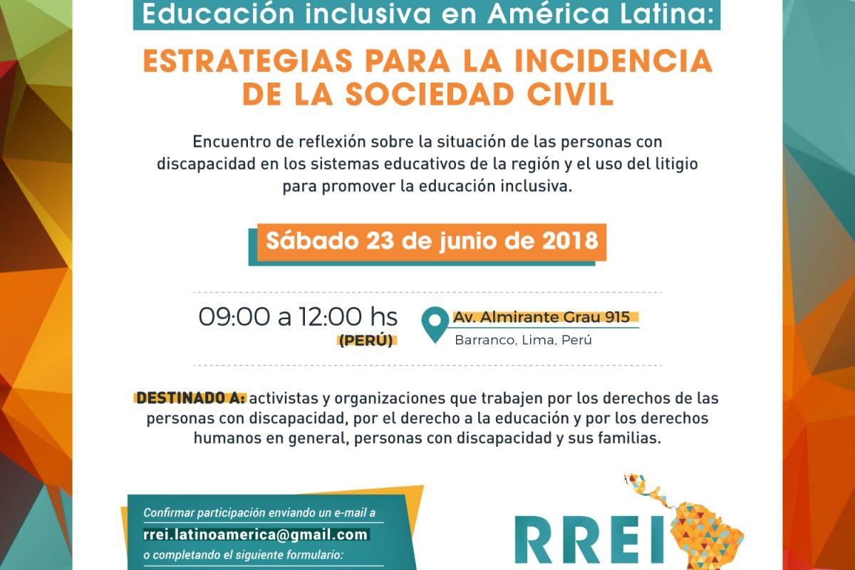 """La RREI realizó en Perú el encuentro """"Educación Inclusiva en América Latina: estrategias para la incidencia de la sociedad civil"""""""