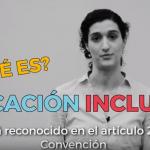 El derecho a la educación inclusiva según la Observación General nº 4