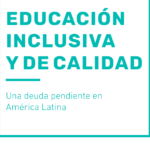 Lanzamos un nuevo informe sobre educación inclusiva