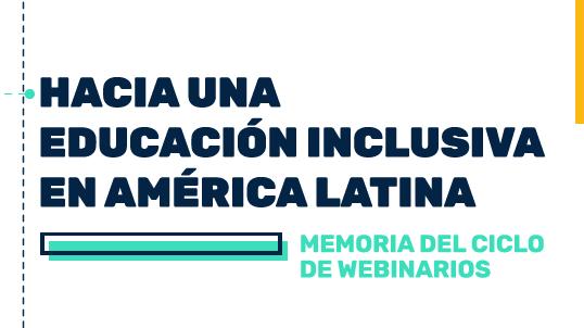 Junto a OEA, lanzamos «Hacia una educación inclusiva en América Latina»